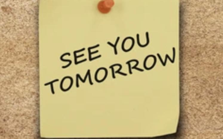 See you tomorrow written on a post it note